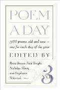 Poem a Day Volume 3 366 Poems Old & New to Learn by Heart & Take to Heart