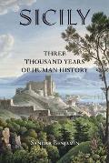 Sicily Three Thousand Years of Human History