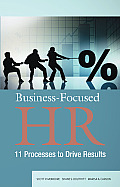 Leveraging Hr Processes To Drive Business Outcomes A Practitioners Handbook