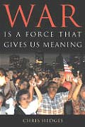 War Is a Force That Gives Us Meaning Signed Edition