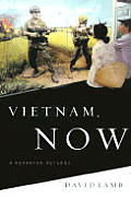 Vietnam, Now: A Reporter Returns