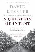 Question of Intent A Great American Battle with a Deadly Industry