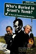 Whos Buried in Grants Tomb A Tour of Presidential Gravesites