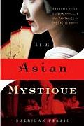 Asian Mystique Dragon Ladies Geisha Girl
