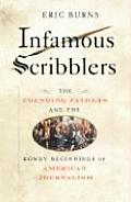 Infamous Scribblers The Founding Fathers