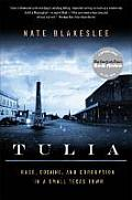 Tulia Race Cocaine & Corruption in a Small Texas Town