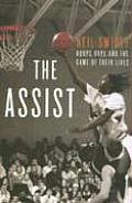 The Assist: Hoops, Hope, and the Game of Their Lives Cover