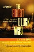 Great Black Way: L.A. in the 1940s and the Lost African-American Renaissance