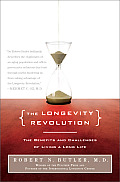 Longevity Revolution The Benefits & Challenges of Living a Long Life