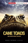Cane Toads & Other Rogue Species