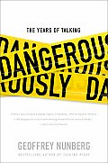 Years Of Talking Dangerously