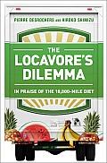 Locavore's Dilemma: in Praise of the 10,000-mile Diet (12 Edition)