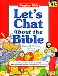 Lets Chat About The Bible