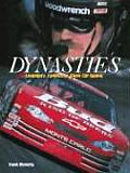 Dynasties: Legendary Families of Stock Car Racing