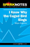 Sparknotes I Know Why the Caged Bird Sings