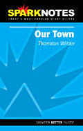Our Town Sparknotes
