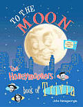To The Moon The Honeymooners Book Of Tri