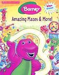 Barneys Amazing Mazes & More