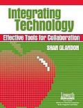Integrating Technology: Effective Tools for Collaboration