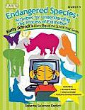 Endangered Species: Activities for Understanding the Process of Extinction