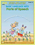 Step-By-Step Basic Language Arts: Usage and Parts of Speech Grades 1-2