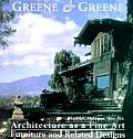 Architecture as a Fine Art: Furniture and Related Designs (Greene & Greene)