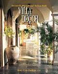 Villa Decor Decidedly French & Italian Style