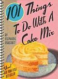 101 Things to Do with a Cake Mix Cover