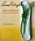 Russel Wrights Menu Cookbook A Guide To Easier Ent