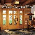 Arts & Crafts Cabin