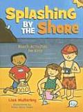 Splashing by the Shore: Beach Activities for Kids