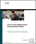 Cisco Unity Deployment and Solutions Guide (05 Edition)