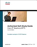 Authorized Self-Study Guide Cisco IP Telephony (CIPT)