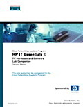 HP It Essentials I: PC Hardware and Software Lab Companion (Cisco Networking Academy Program) (Cisco Networking Academy Program Series)