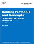 Routing Protocols and Concepts: CCNA Exploration Labs and Study Guide [With CDROM]