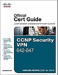 CCNP Security VPN 642-647 Official Cert Guide (Exam Certification Guide)