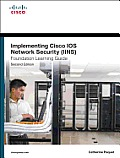 Implementing Cisco IOS Network Security Foundation Learning Guide 2nd Edition IINS 640 554