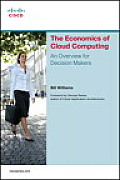 Economics of Cloud Computing An Overview for Decision Makers