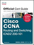 Cisco CCNA Routing & Switching ICND2 200 101 Official Cert Guide