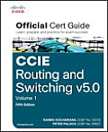 Ccie Routing and Switching V5.0 Official Cert Guide, Volume 1 (Official Cert Guide)