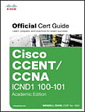 Cisco CCENT CCNA ICND1 100 101 Official Cert Guide Academic Edition