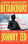 Johnny Zed by John Gregory Betancourt