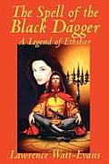 The Spell of the Black Dagger