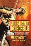 Alibi and Dr. Morelle