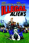 Illegal Aliens by Nick Pollotta