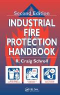 Industrial Fire Protection Handbook 2ND Edition