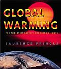 Global Warming The Threat of Earths Changing Climate