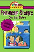 Friendship Stories You Can Share