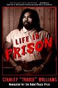 Life In Prison Stanley Tookie Williams