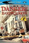 Danger Earthquakes